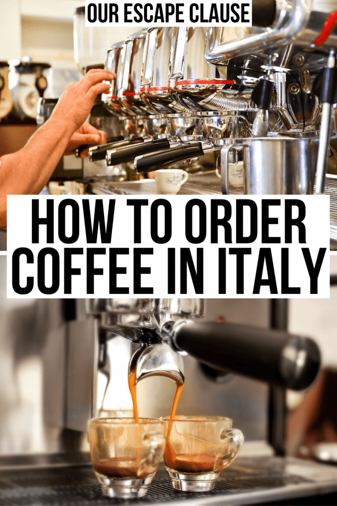"Two photos of espresso being made in a coffee bar in Italy. Black text on a white background reads ""how to order coffee in Italy"""
