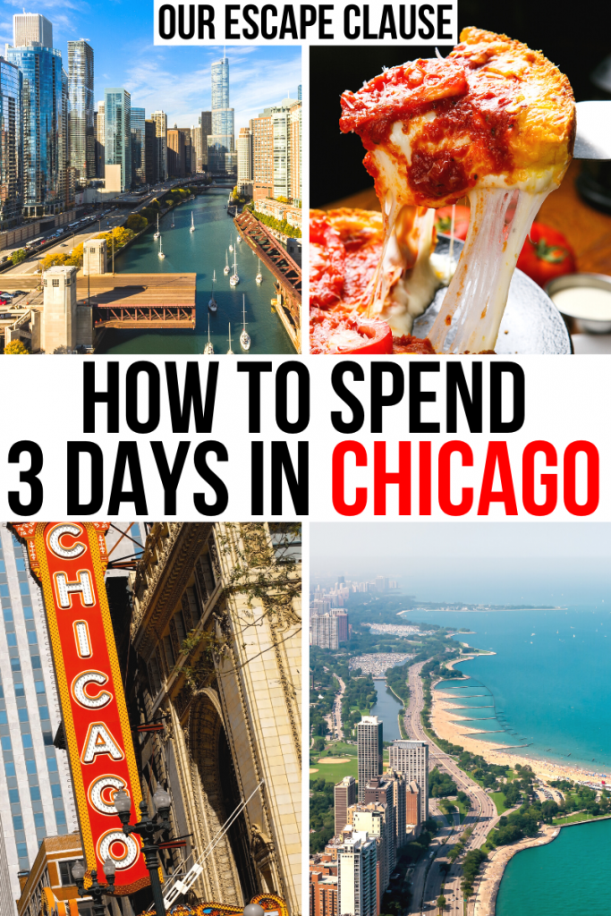 "4 photos of Chicago Illinois: skyline, beach, theater sign, deep dish. Black and red text on a white background reads ""How to spend 3 days in Chicago"""