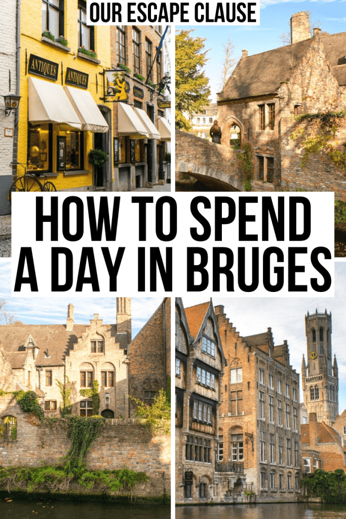 """4 photos of viewpoints in bruges, black text on a white background rads """"how to spend a day in bruges belgium"""""""