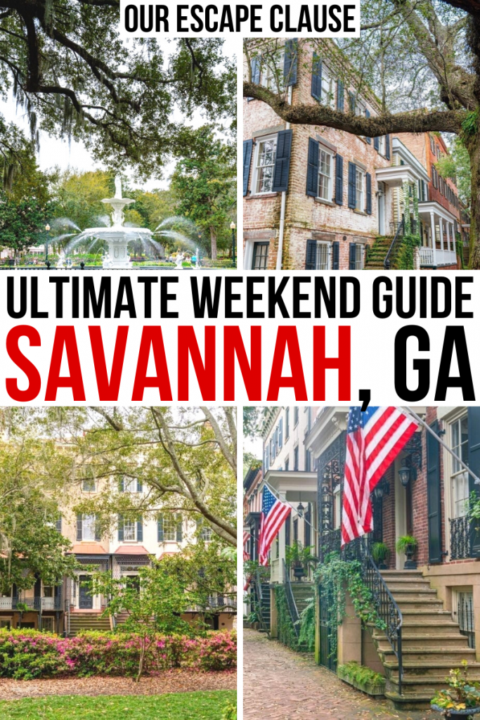 "4 photos of Savannah GA with beautiful houes and oak trees. Black and red text on a white background reads ""the ultimate savannah ga weekend travel guide"""