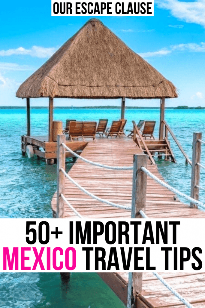 """Photo of an overwater bungalow over bright blue water, black and pink text on a white background reads """"50+ important mexico travel tips"""""""