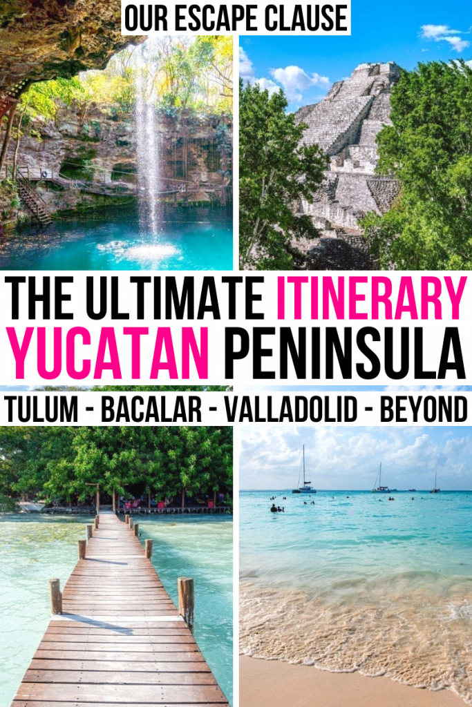 "4 photos of yucatan peninsula: cenote x'canche, becan pyramid, bacalar, isla mujeres. black and pink text on a white backgorund reads ""the ultimate itinerary yucatan peninsula"""