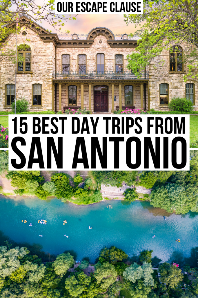 "2 photos: library in Fredericksburg TX on top and Guadalupe River on bottom. Black text on a white background reads ""15 best day trips from san antonio tx"""