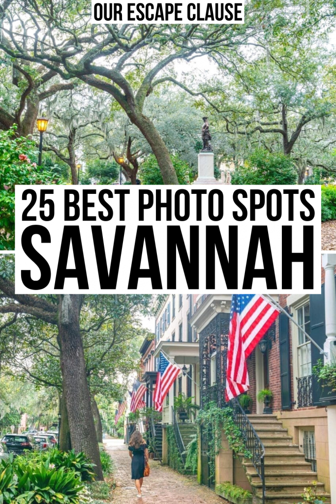 "2 photos of Savannah GA, town square on top and Jones Street on bottom. Black text on a white background reads ""25 best Savannah photo spots"""