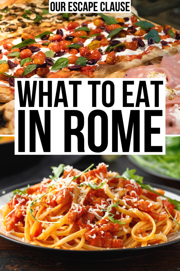 "2 pictures of Roman food: top photo of pizza al taglio, bottom photo of amatriciana. Black text on a white background reads ""what to eat in Rome"""