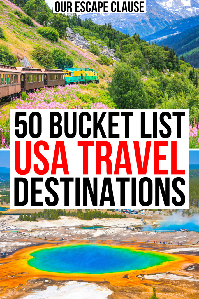 "2 photos of the USA, first from a train ride in Alaska and one from a geothermic spring in Yellow. Black and red text reads ""50 bucket list usa travel destinations"""
