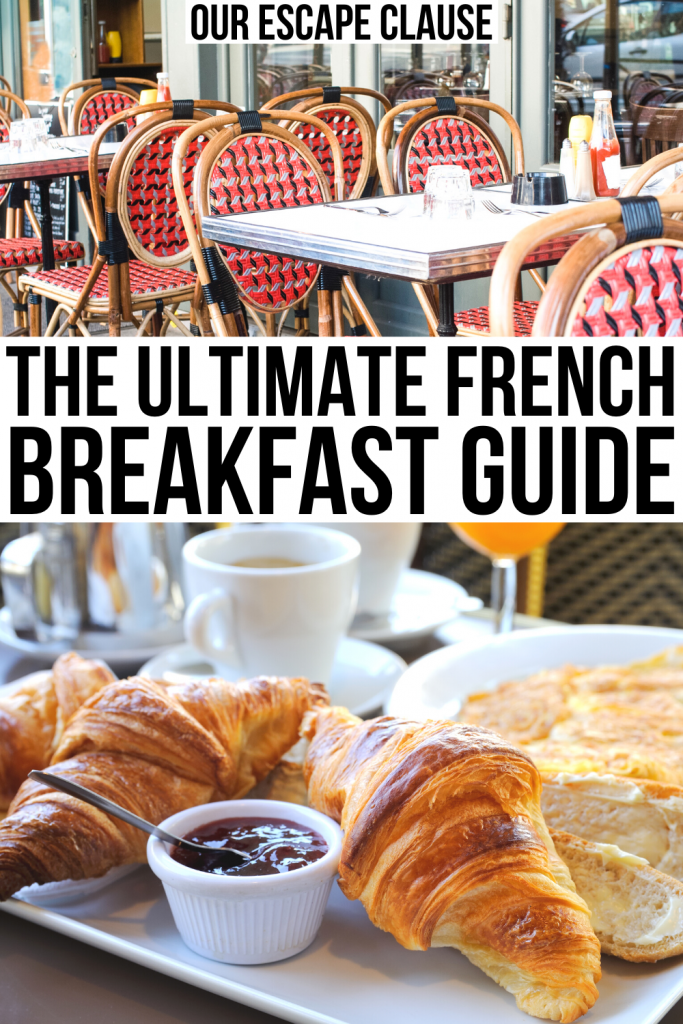 "2 photos, one of a French cafe with red checkered chairs and one of croissants with jam. Black text on a white background reads ""the ultimate french breakfast guide"""