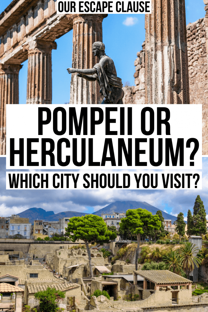 "2 photos of the ruins of Pompeii and Herculaneum. Black text on a white background reads ""pompeii or herculaneum which city should you visit"""
