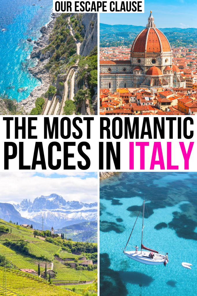 "4 photos of Italy: capri, florence, dolomites, sardinia, black and pink text reads ""the most romantic places in italy"""