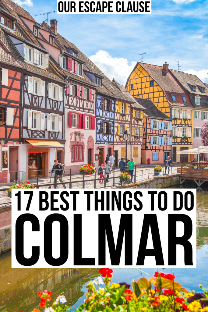 "Photo of La Petite Venise in Colmar, black text on a white background reads ""17 best things to do in colmar france"""