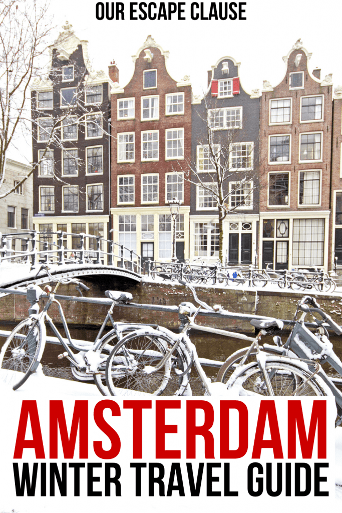 "Rowhouses along an Amsterdam canal on a snowy day with bikes parked in the foreground. Black and red text on a white background reads ""Amsterdam winter travel guide"""