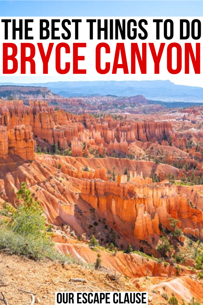 "Photo of Bryce Canyon NP amphitheater from Sunset Point, black and red text on a white background reads ""the best things to do bryce canyon"""