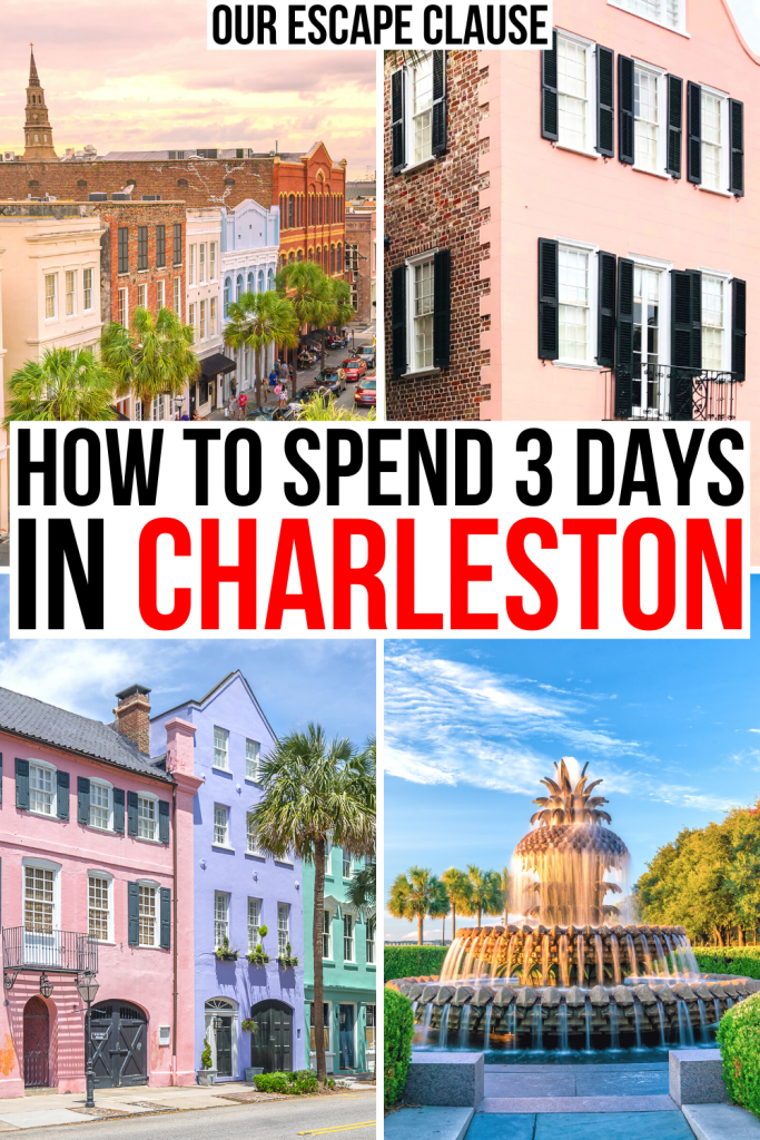 "4 photos of Charleston, showing various architecture. Black and red text on a white background reads ""how to spend 3 days in charleston"""
