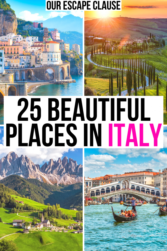 "4 photos of Italy: amalfi coast, tuscan countryside, dolomites, venice grand canal. black and pink text on a white background reads ""25 most beautiful places in italy"""