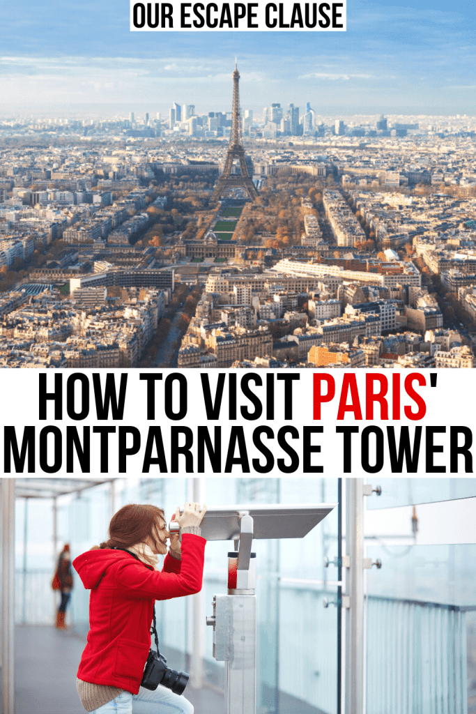 "two photos of paris, one of the view from montparnasse tower paris and the second of a woman in a red jacket, black and red text on a white background reads ""how to visit paris montparnasse tower"""