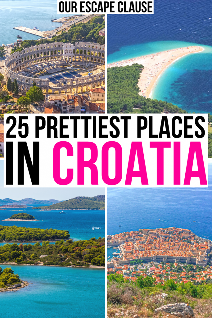 "4 photos of croatia: pula, brac, kornati islands, dubrovnik from mount srd. black and pink text on a white background reads ""25 prettiest places in croatia"""
