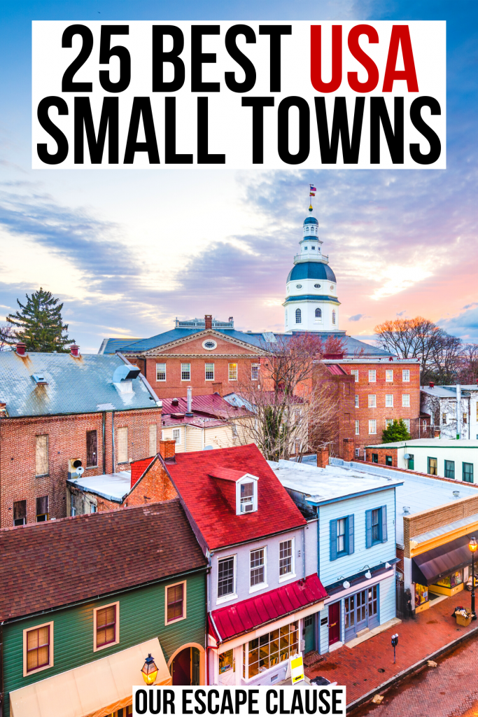 "photo of annapolis at sunset, black and red text on a white background reads ""25 best usa small towns"""