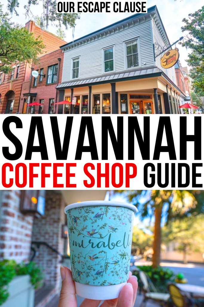 "photo of gallery espresso on top and mirabelle coffee on the bottom, black and red text on a white background in the center reads ""savannah coffee shop guide"""