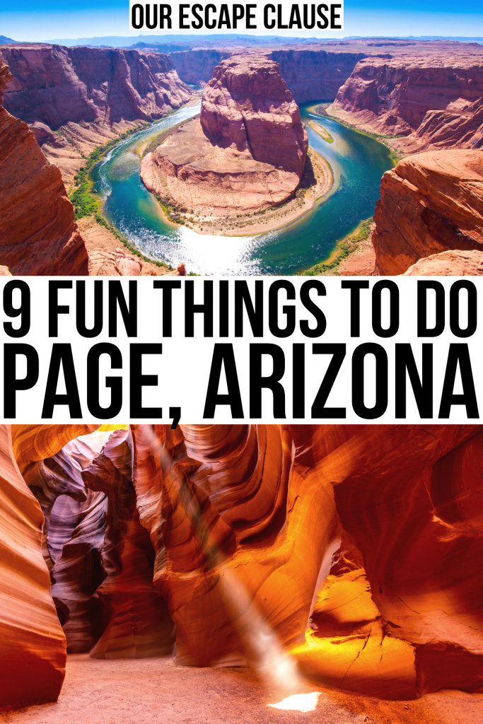 "2 photos of page az, horseshoe bend on top and antelope canyon on bottom. black text on a white background reads ""9 fun things to do page arizona"""