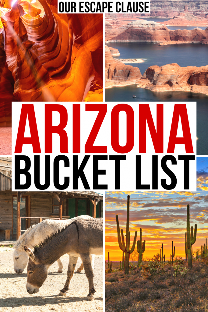 "4 photos of arizona: antelope canyon, lake powell, oatman ghost town, saguaro cacti. red and black text on a white background reads ""arizona bucket list"""
