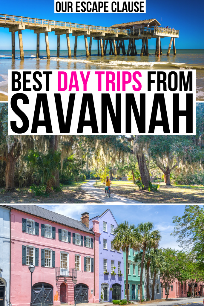 """3 photos from places near savannah ga: tybee island, jekyll island, charleston sc. black and pink text on a white background reads """"best day trips from savannah"""""""