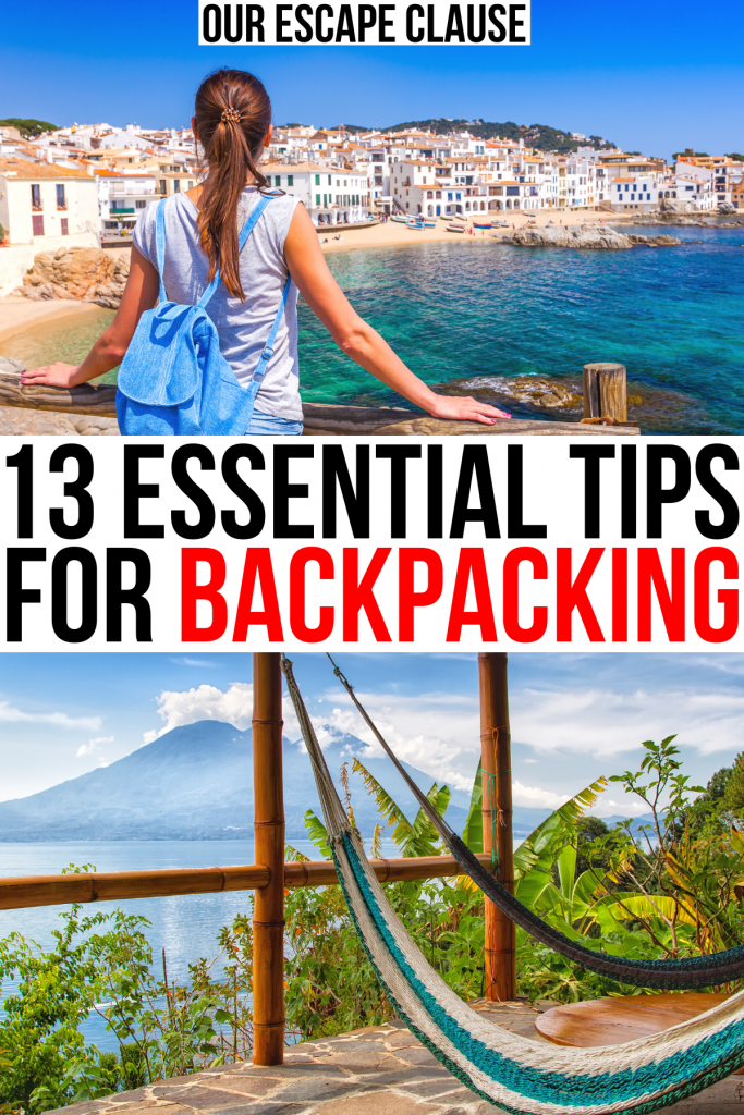 "2 photos of minimalist traveling, a woman wearing a blue backpack at a beach and a hammock at lake atitlan in guatemala. black and red text on a white background reads ""13 essential tips for backpacking"""