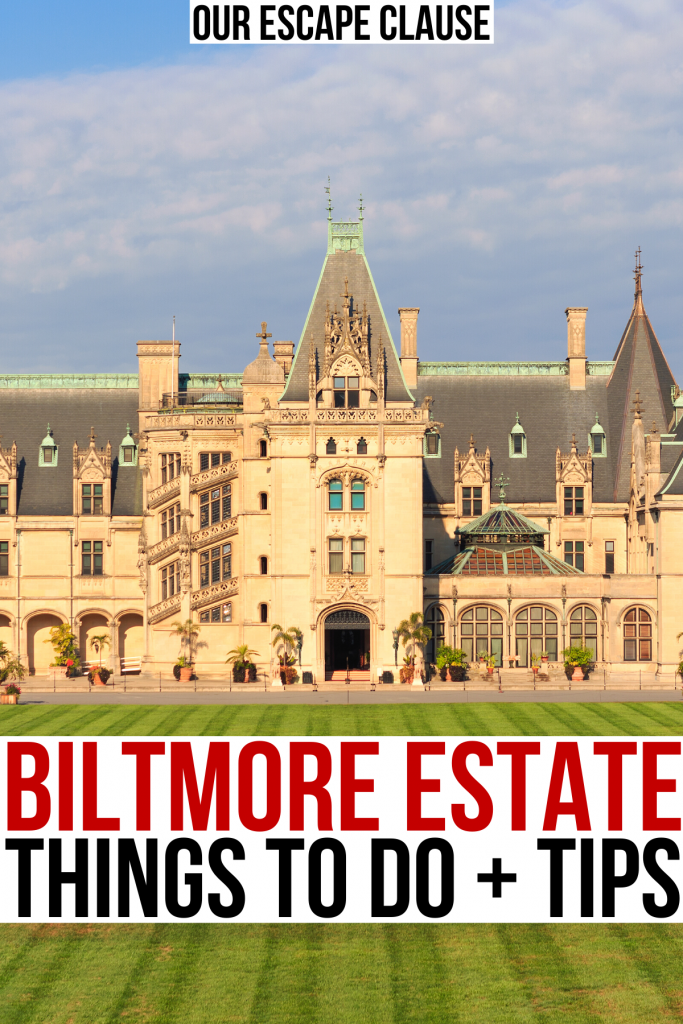 """front facade of biltmore house asheville nc, red and black text on a white background reads """"biltmore estate things to do tips"""""""