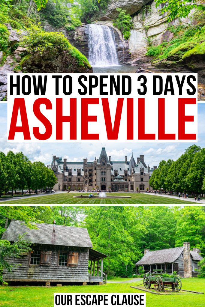 """3 photos of ashevile nc: looking glass falls, biltmore estate, pisgah national forest. black and red text on a white background reads """"how to spend 3 days asheville north carolina"""""""