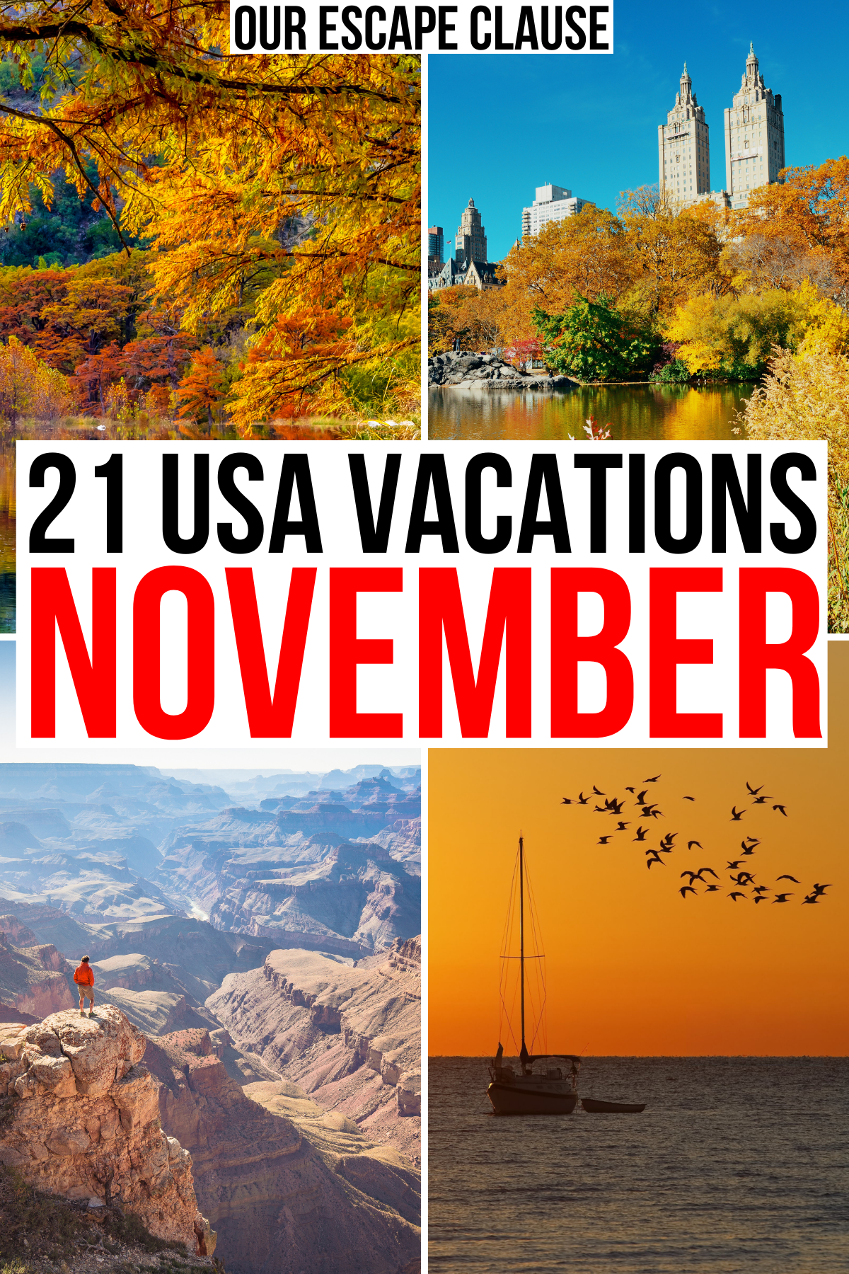 """4 photos of usa travel destinations in november with foliage, beach, and city. black and red text on a white background reads """"21 usa vacations november"""""""