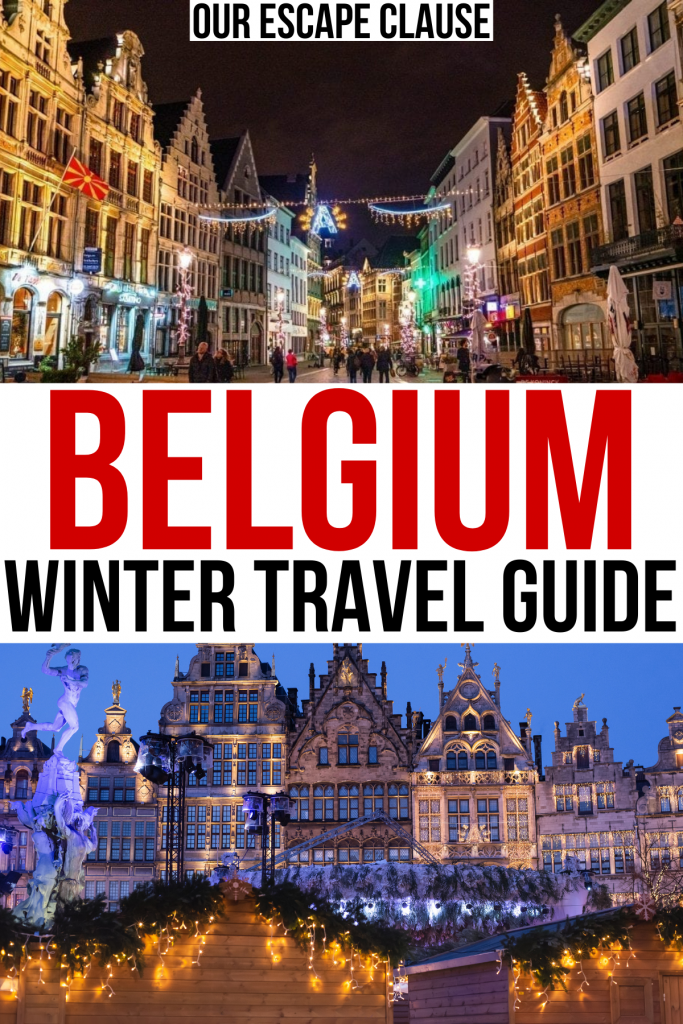 """2 photos of winter belgium at night, red and black text on a white background reads """"belgium winter travel guide"""""""